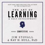 The Art of Learning and Self-Development Your Competitive Edge, Jim Stovall