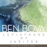 Leviathans of Jupiter The Grand Tour Series, Ben Bova