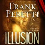 Illusion, Frank Peretti