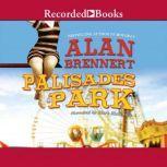Palisades Park, Alan Brennert