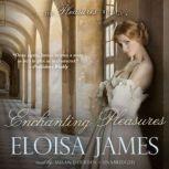 Enchanting Pleasures, Eloisa James