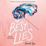 The Best Lies, Sarah Lyu