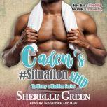 Caden's #Situationship, Sherelle Green