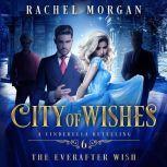 The Everafter Wish, Rachel Morgan