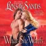 What She Wants, Lynsay Sands