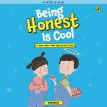Being Honest is Cool, Sonia Mehta