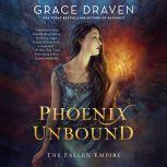 Phoenix Unbound, Grace Draven