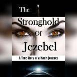 The Stronghold of Jezebel, Bill Vincent