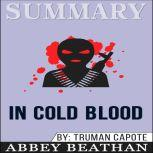 Summary of In Cold Blood by Truman Capote, Abbey Beathan