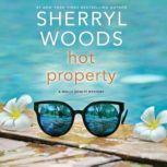 Hot Property, Sherryl Woods