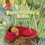 The Preschooler's Bible, V. Gilbert Beers