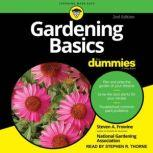 Gardening Basics For Dummies 2nd Edition, Steven A. Frowine