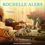 Room Service, Rochelle Alers