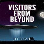Visitors From Beyond, JD Lovil
