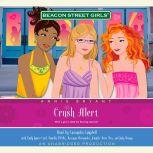 Beacon Street Girls #14: Crush Alert, Annie Bryant