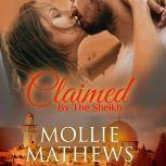 Claimed by The Sheikh, Mollie Mathews