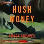Hush Money, Charles J. Greaves