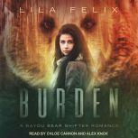 Burden, Lila Felix