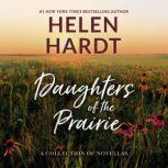 Daughters of the Prairie A Collection of Novellas, Helen Hardt