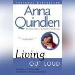 Living Out Loud, Anna Quindlen