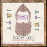 Beard Science Winston Brothers Book 3, Penny Reid