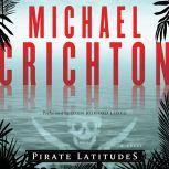 Pirate Latitudes, Michael Crichton