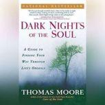 Dark Nights of the Soul, Thomas Moore