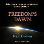 Freedom's Dawn, Ryk Brown