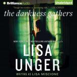 The Darkness Gathers, Lisa Unger