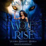 Wolf's Rise, D.N. Hoxa