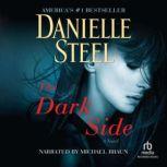 The Dark Side, Danielle Steel