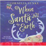 When Santa Fell to Earth, Cornelia Funke