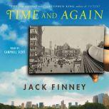 Time and Again, Jack Finney