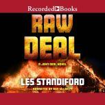 Raw Deal, Les Standiford