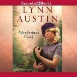 Wonderland Creek, Lynn Austin