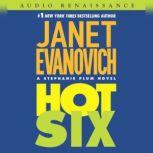 Hot Six A Stephanie Plum Novel, Janet Evanovich