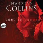 Gone to Ground, Brandilyn Collins