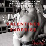 Valentines Surprise: An Erotic True Confession, Aaural Confessions