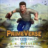 PrimeVerse Forced Login, R.K. Billiau