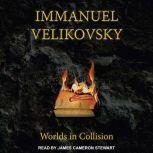 Worlds in Collision, Immanuel Velikovsky