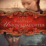 Union's Daughter, Sabra Waldfogel
