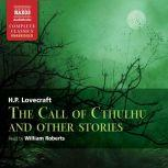 The Call of Cthulhu and Other Stories, H.P. Lovecraft