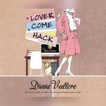 Lover Come Hack, Diane Vallere