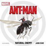 Ant-Man Natural Enemy, Jason Starr