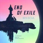 End of Exile, Ben Bova