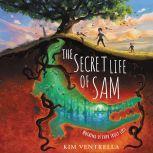 The Secret Life of Sam, Kim Ventrella