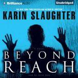 Beyond Reach, Karin Slaughter