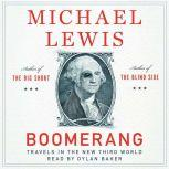 Boomerang Travels in the New Third World, Michael Lewis