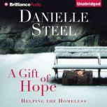 A Gift of Hope Helping the Homeless, Danielle Steel