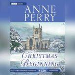 A Christmas Beginning, Anne Perry